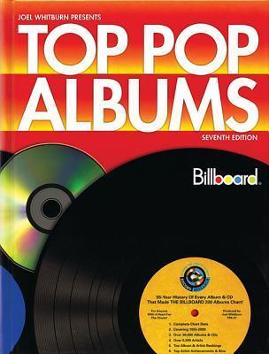 Top Pop Albums - Seventh Edition: 1955-2009 Joel Whitburn