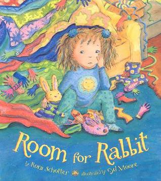 Room for Rabbit Roni Schotter