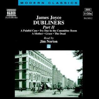 Dubliners: Part II James Joyce
