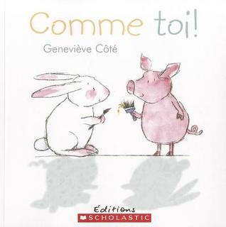 Comme toi! Geneviève Côté