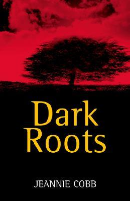 Dark Roots Jeannie Cobb