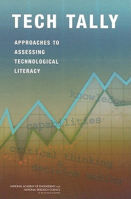 Tech Tally: Approaches to Assessing Technological Literacy  by  Elsa Garmire