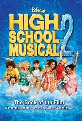 High School Musical  2 (Disney Book Of The Film) N.B. Grace