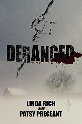 Deranged  by  Linda Rich