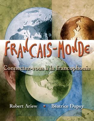 Francais-Monde Connectez-Vous a la Francophonie Robert Ariew