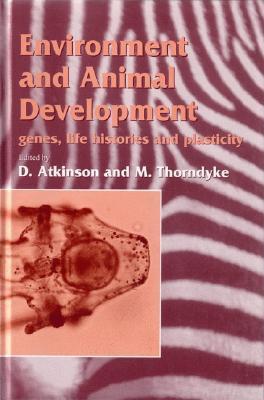 Environment And Animal Development M. C. Thorndyke