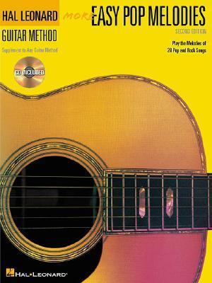 More Easy Pop Melodies Bk/CD Supplement to any Guitar 2nd Edition  by  Hal Leonard Publishing Company