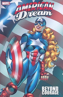 American Dream: Beyond Courage  by  Tom DeFalco