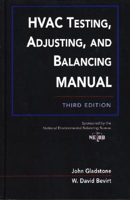 HVAC Testing, Adjusting, and Balancing Field Manual John Gladstone