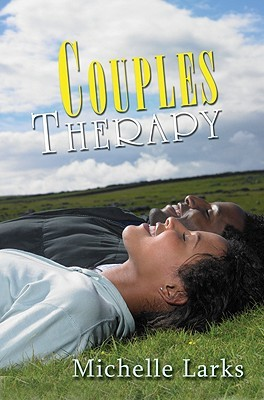Couples Therapy  by  Michelle Larks