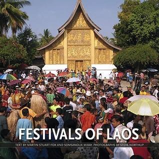 Festivals of Laos  by  Martin Stuart-Fox