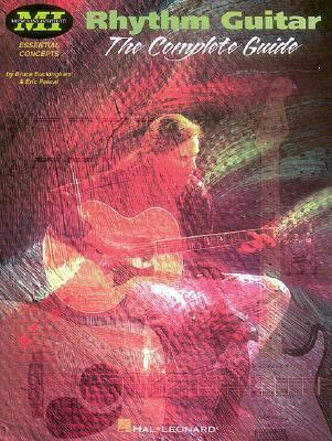 Rhythm Guitar: The Complete Guide Bruce Buckingham