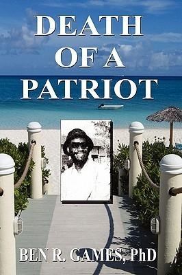 Death of a Patriot  by  Ben R. Games