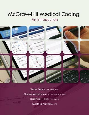 McGraw-Hill Medical Coding: An Introduction  by  Cynthia Newby