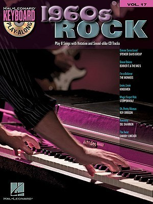 1960s Rock: Keyboard Play-Along Volume 17  by  Hal Leonard Publishing Company