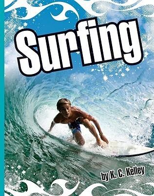 Surfing  by  K.C. Kelley
