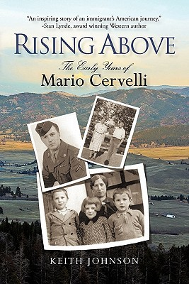 Rising Above: The Early Years of Mario Cervelli Keith Johnson