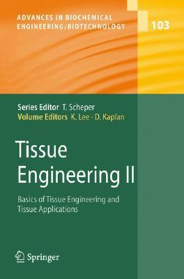 Tissue Engineering I: v. 1 (Advances in Biochemical Engineering/Biotechnology)  by  Kyongbum Lee