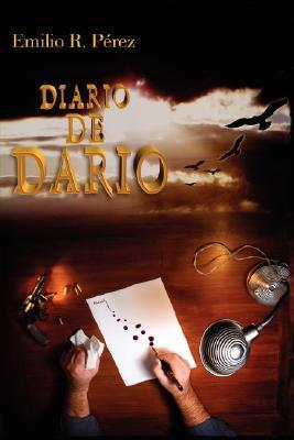 Diario de Darío  by  Emilio Rodríguez Pérez