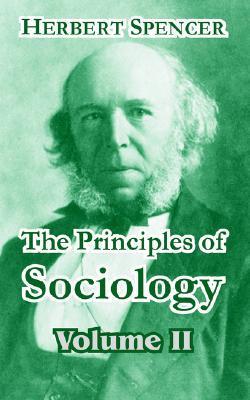 The Principles Of Sociology, Vol. 2 Herbert Spencer