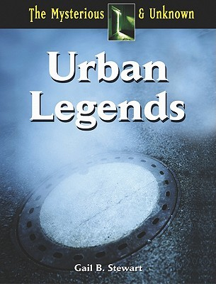 Urban Legends Gail B. Stewart