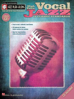 Vocal Jazz (High Voice): Jazz Play-Along Volume 131  by  Hal Leonard Publishing Company
