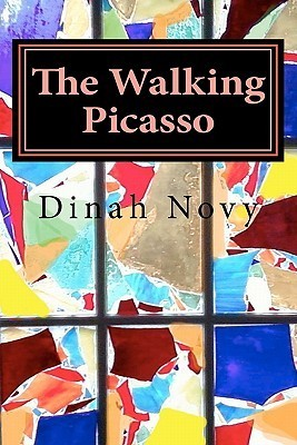 The Walking Picasso Dinah Novy