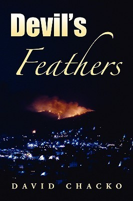 Devils Feathers Onur Levent, #2)  by  David Chacko