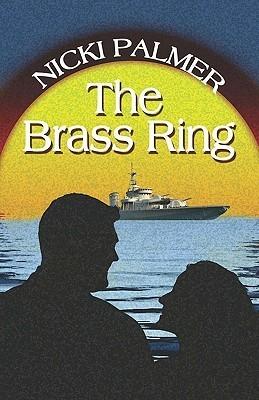 The Brass Ring  by  Nicki Palmer