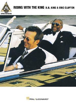 B.B. King & Eric Clapton - Riding with the King B.B. King