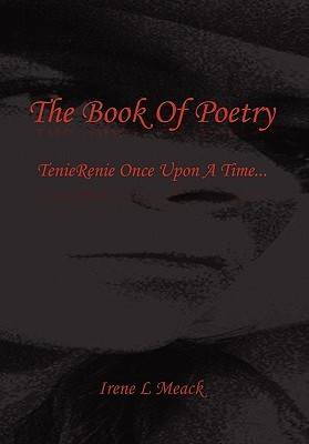The Book of Poetry  by  Irene L. Meack