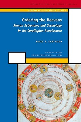 The Revival of Planetary Astronomy in Carolingian and Post-Carolingian Europe  by  Bruce S. Eastwood