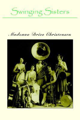 Swinging Sisters  by  Madonna Dries Christensen