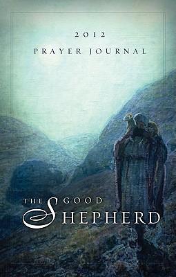 The Good Shepherd Prayer Journal  by  The Word Among Us Press