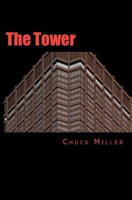 The Tower  by  Chuck Miller