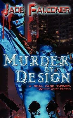 Murder By Design Jade Falconer