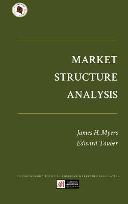 Market Structure Analysis  by  James H. Myers