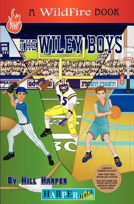 The Wiley Boys: A Sick Player  by  Hill Harper