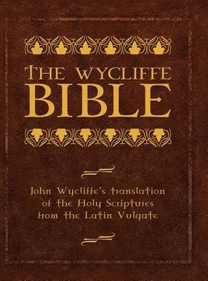 Wycliffe Bible-OE  by  Anonymous