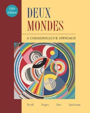 Deux Mondes:  A Communicative Approach Student Edition With Online Center Bind In Card  by  Tracy D. Terrell