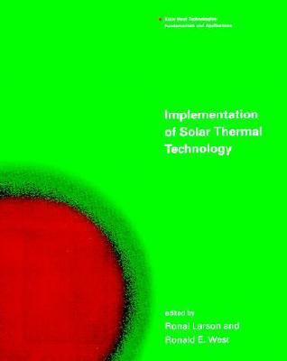 Implementation of Solar Thermal Technology  by  Ronald Larson