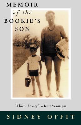 Memoir of the Bookies Son Sidney Offit