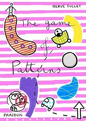 The Game of Patterns  by  Hervé Tullet