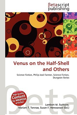 Venus on the Half-Shell and Others  by  NOT A BOOK