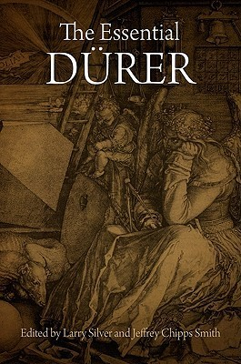 The Essential Durer Larry Silver