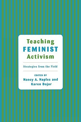 Community Activism and Feminist Politics: Organizing Across Race, Class, and Gender Nancy Naples