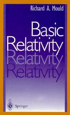 Basic Relativity Richard A. Mould
