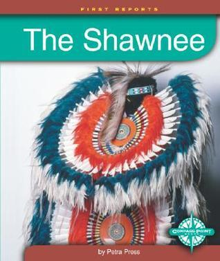 The Shawnee  by  Petra Press