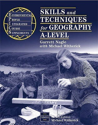 Skills And Techniques For Geography A Level Garrett Nagle