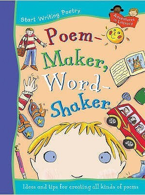 Poem Maker, Word Shaker Pie Corbett
